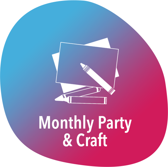 Monthly party and crafts